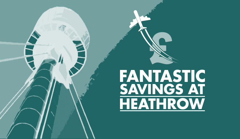 Savings at Heathrow